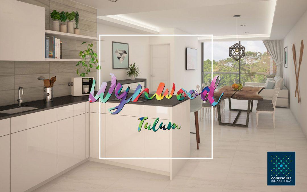 Wynwood Tulum es la mejor inversión en Tulum y la Riviera Maya